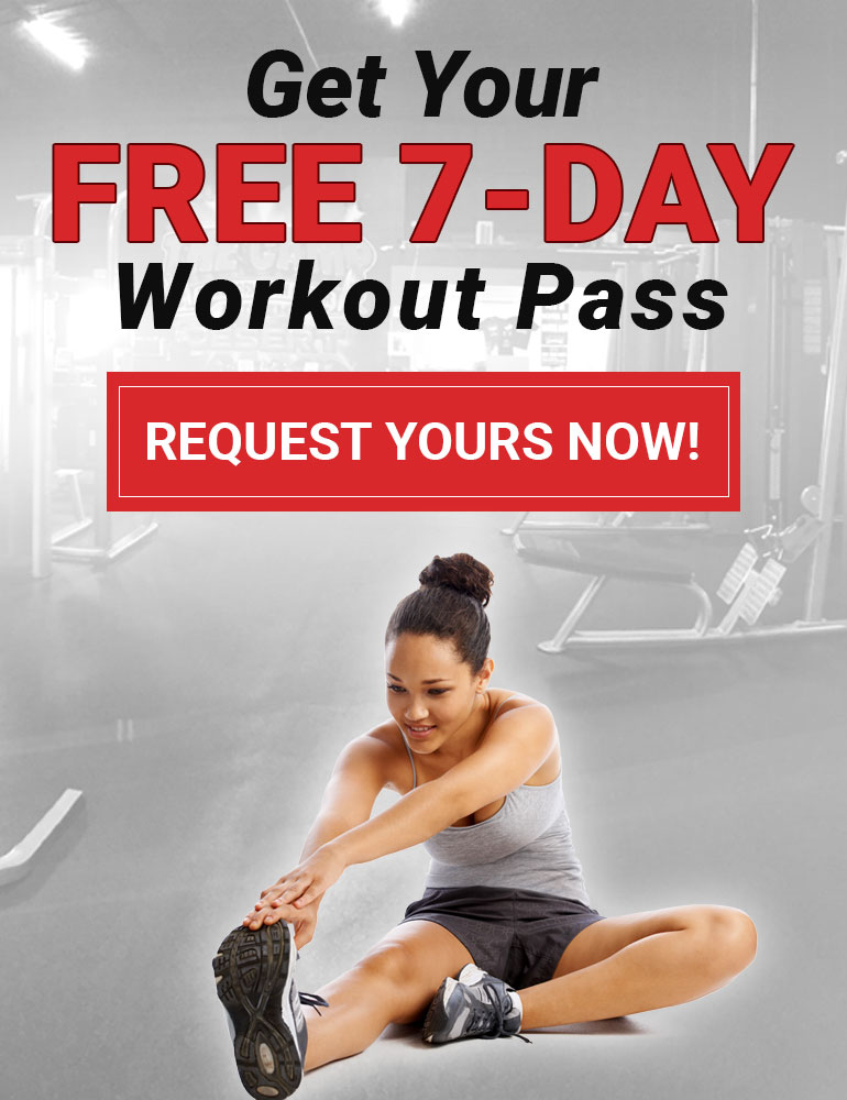 Graphic image, click on this image to request a FREE 7-day workout pass